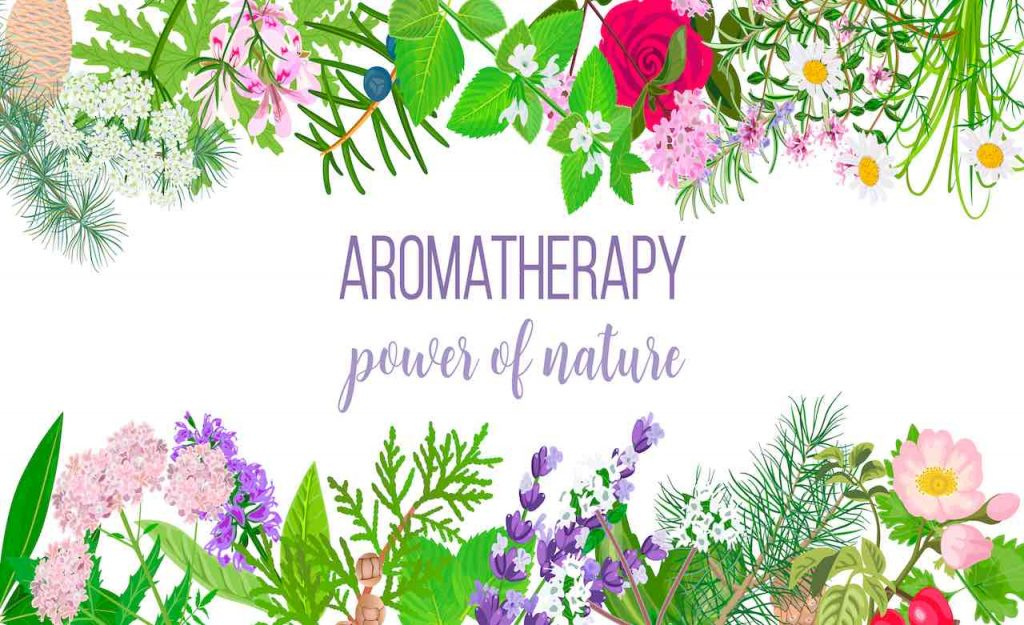 Aromatherapy, essential oils, power of nature